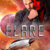 Flare - a Great Space Race novel